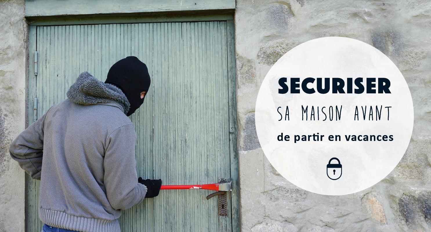 Conseils pour sécuriser sa maison