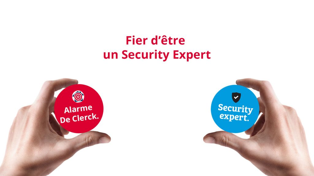Fier d'être un Security Expert Alarme De Clerck